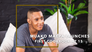 Meet young foodie Muako Maepa who has just published his first cookbook and is on a mission to inspire teens to follow their passions in life.
